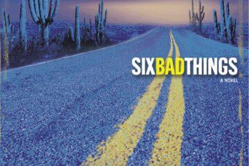 Six Bad Things