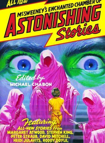 McSweeney's Astonishing Stories