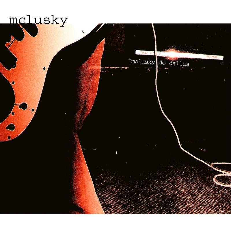 McLusky Do Dallas