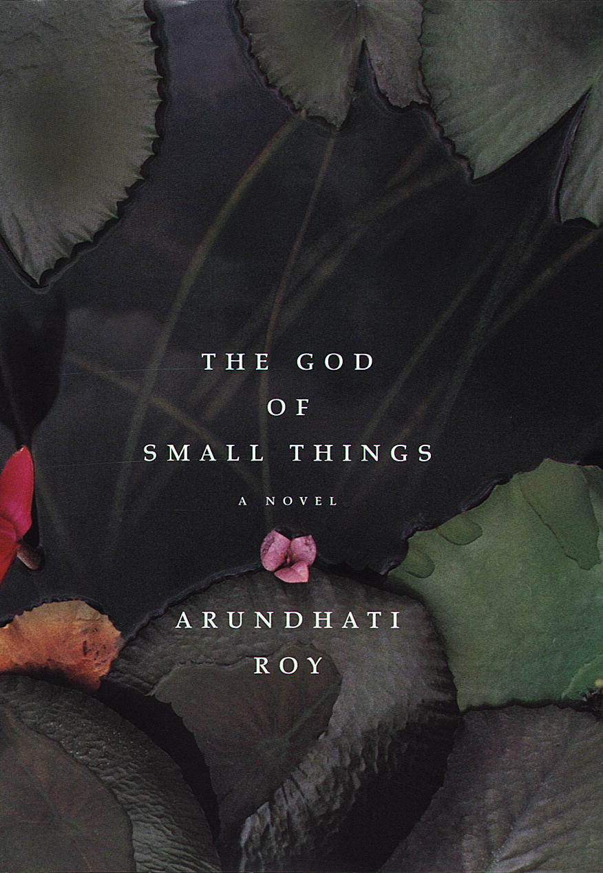 "the god of small things supressed Arundhati roy's god of small things is full of untouchability in arundhati roy god of small those whom we have ""suppressed"" by a system."