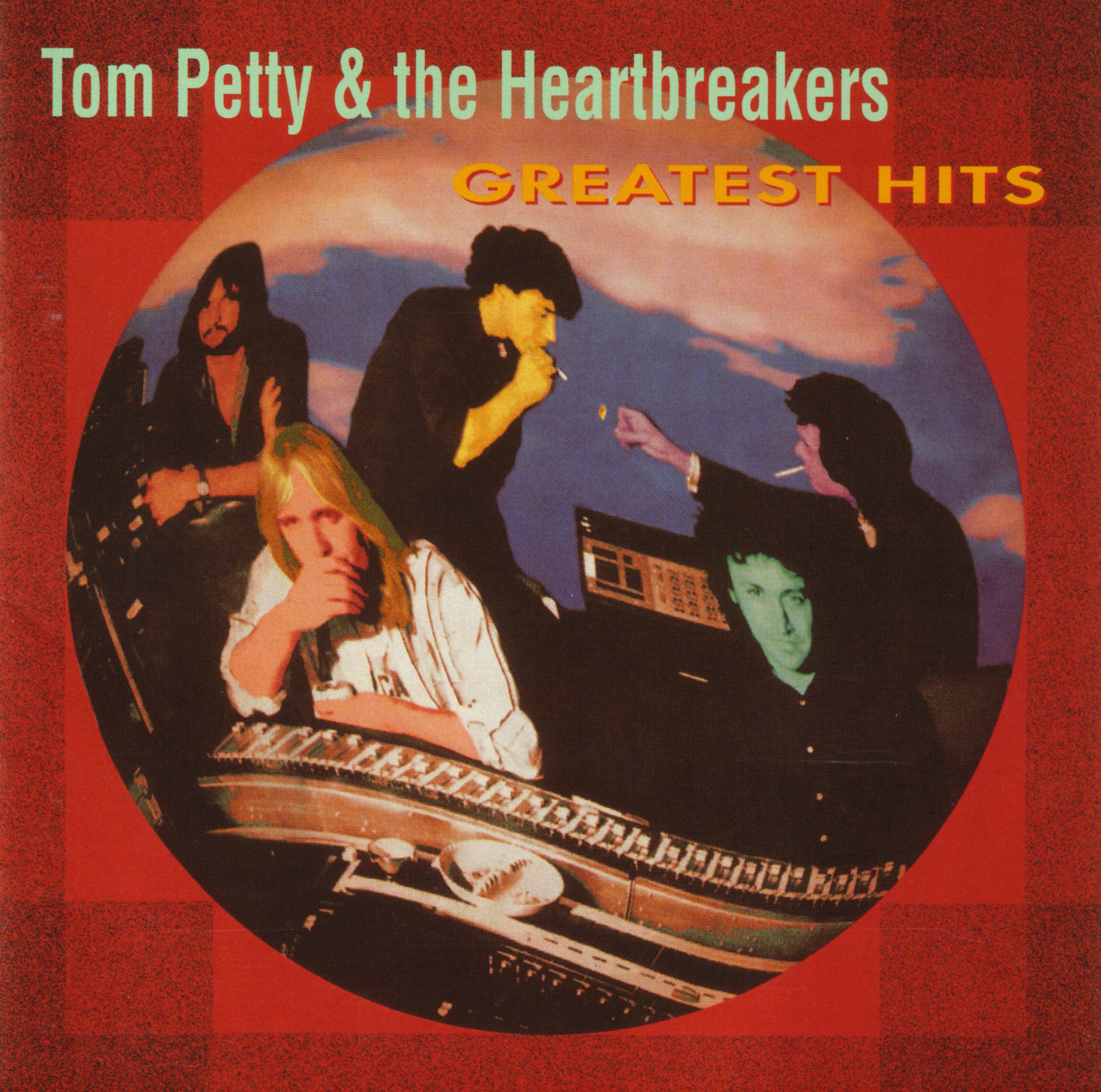 Tom Petty & the Heartbreakers Greatest Hits