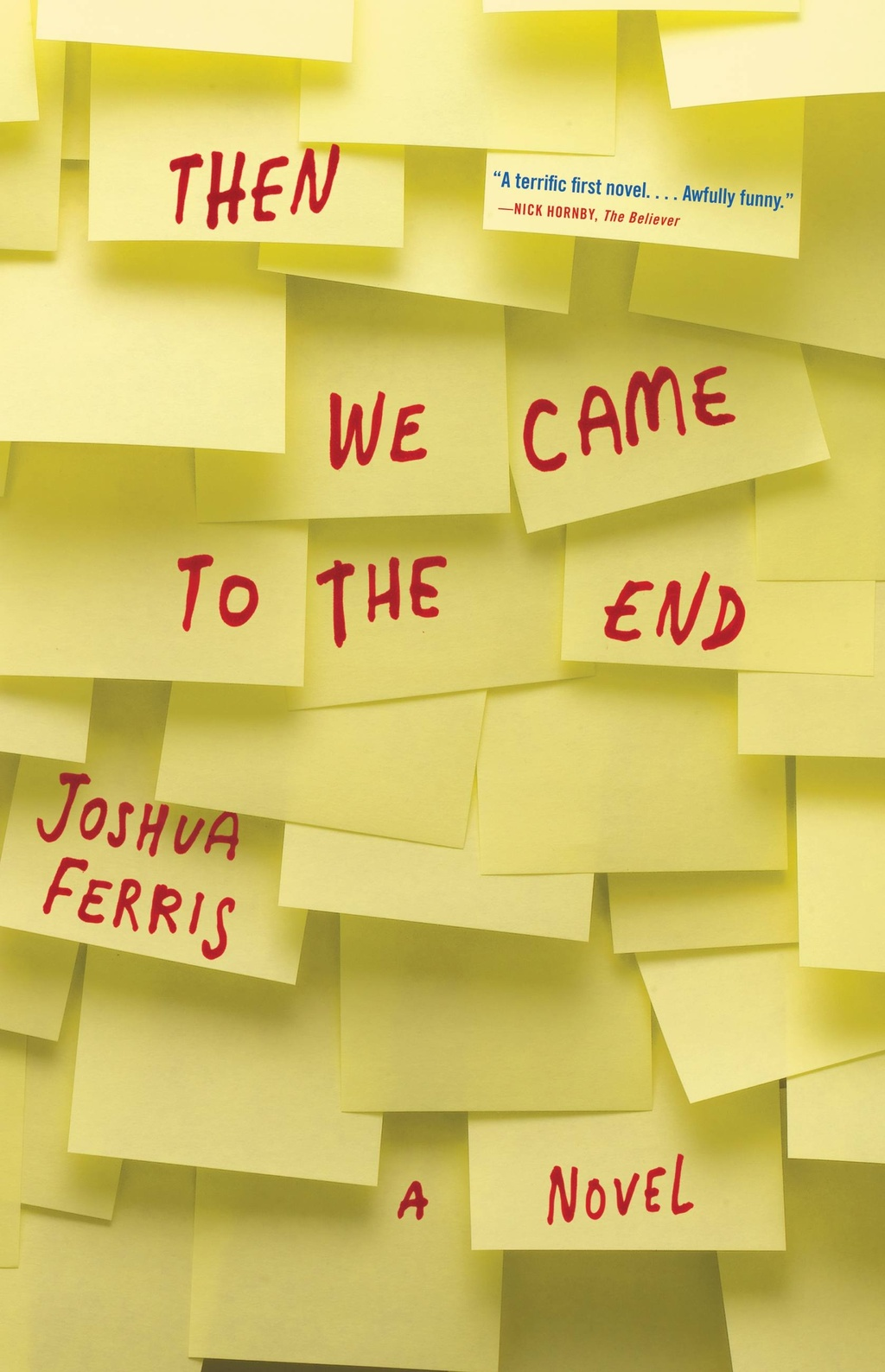 Then We Came to the End