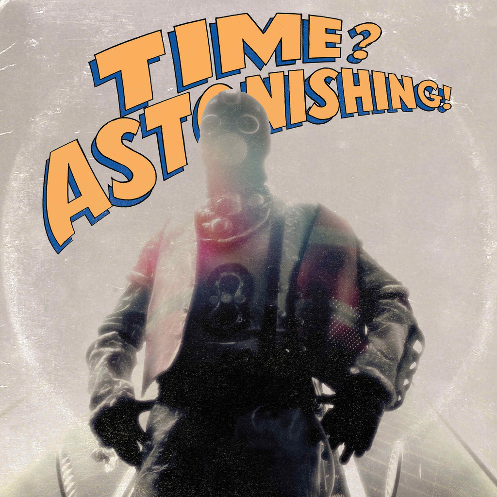 Time? Astonishing!