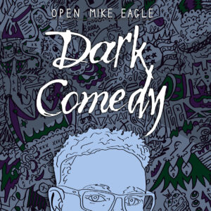 Open Mike Eagle: Dark Comedy | Mr  Hipster Album Reviews, Music