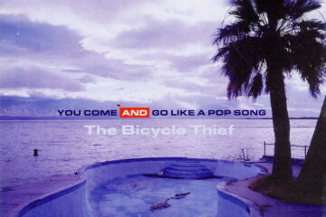 You Come and Go Like a Pop Song
