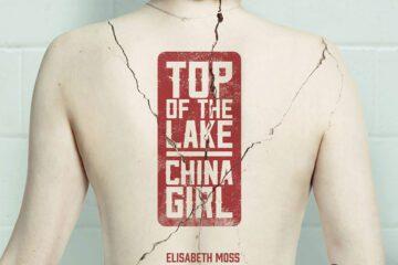 Top of the Lake: China Girl