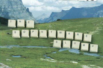 The Sophtware Slump